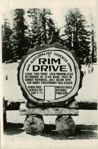 Sign at Rim Area advertising the Naturalist Guided Rim Drive in Crater Lake NP, 1933 Grant